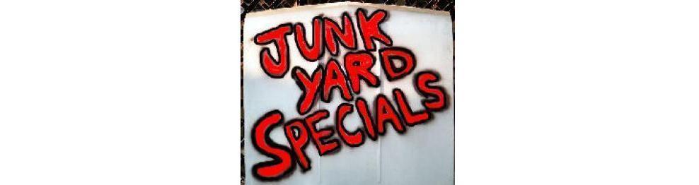 JUNKYARD SPECIALS